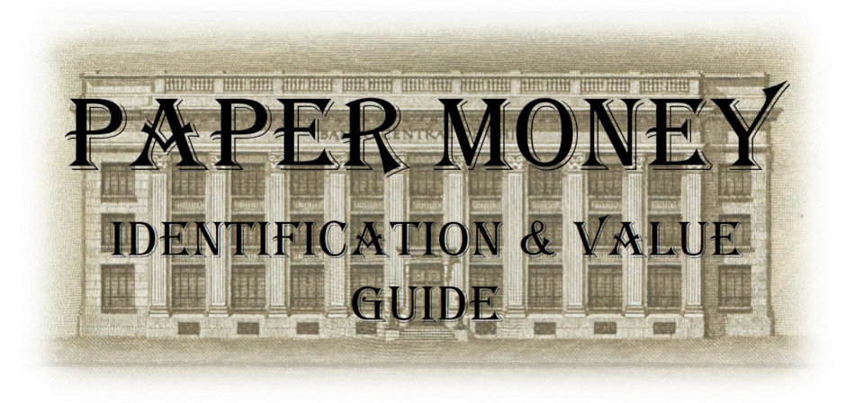 World Paper Money Value and Identification Guide